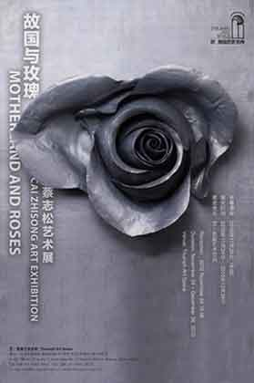 CAI ZHISONG 蔡志松  MOTHERLAND AND ROSES  24.11 26.12 2010  Triumph Art Space  Beijing poster
